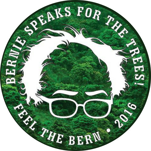Bernie Speaks for the Trees (design by Gary Gilbert) (357a)