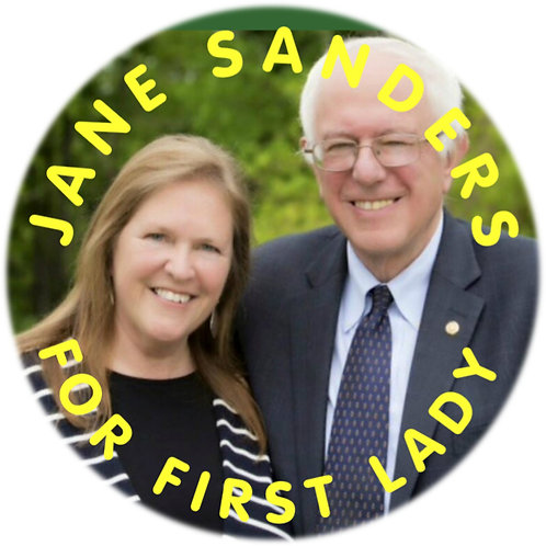 Jane Sanders for First Lady (203b)