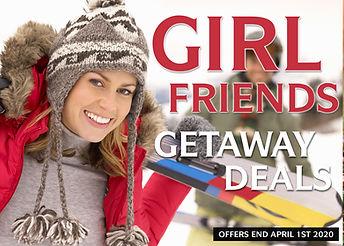 2019-2020 GIRL FRIENDS GETAWAY DEALS.jpg