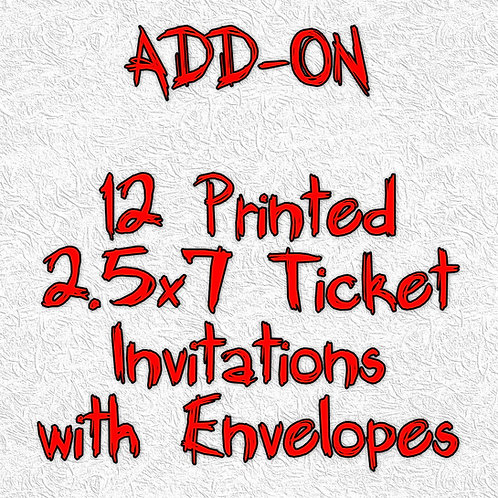 Printed 2.5x7 Ticket Invitations with Envelopes - ADD-ON