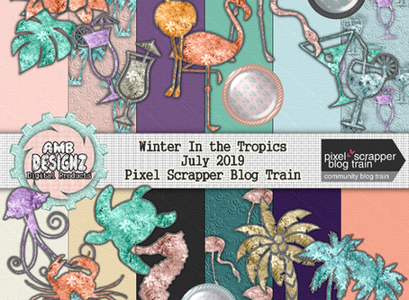 Winter in the Tropics - July PixelScrapper Blog Train