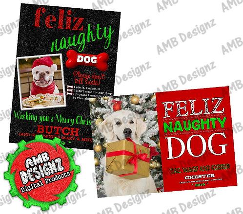 Feliz Naughty Dog Photo Christmas Greeting Card - Pet Photo Christmas cards