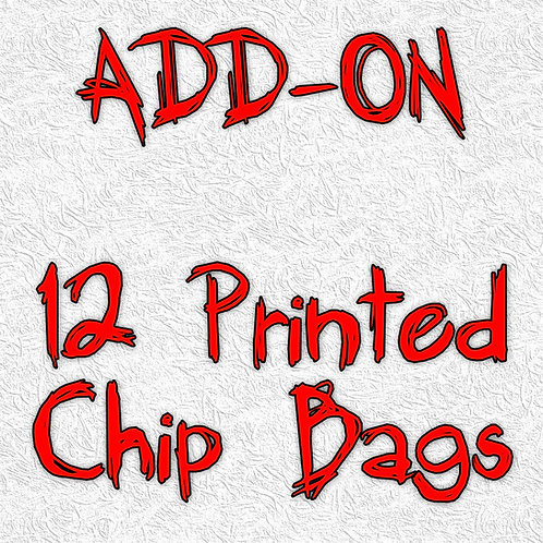 12 Printed Chip Bags - ADD-ON