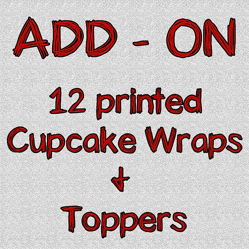 12 Printed Cupcake wrappers and Toppers - ADD-ON