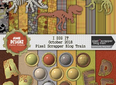 Pixel Scrapper - October 2018 Blog Train - I DIG IT