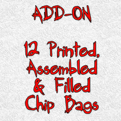 12 Printed, Assembled & Filled Chip Bags
