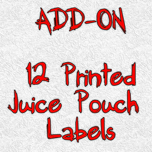 12 Printed Juice Pouch Labels - ADD-ON