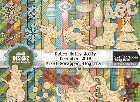 Pixel Scrapper - December 2018 Blog Train - Retro Holly Jolly