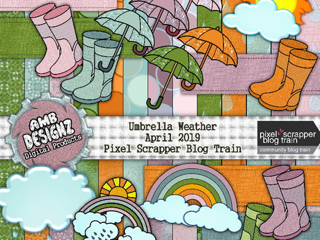 Umbrella Weather - April 2019 Pixel Scrapper Blog Train