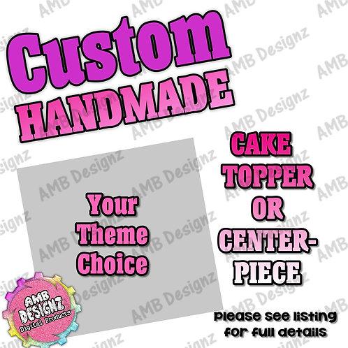 Handmade Cake Topper Centerpiece