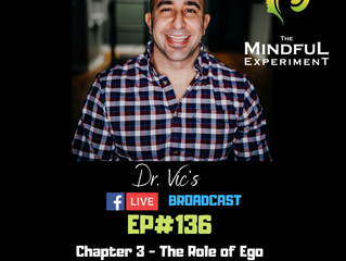 EP#136 - The Truth on Ego