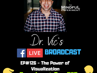 EP#126 - The Power of Visualization