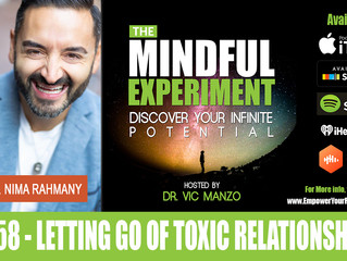 EP#58 - Letting Go of Toxic Relationships