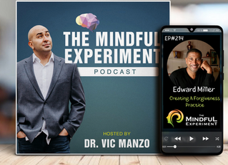 EP#214 - Creating A Forgiveness Practice