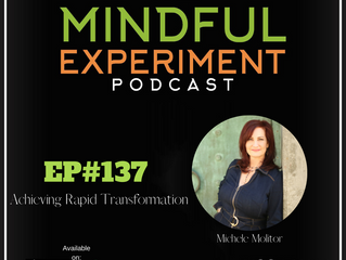 EP#137 - Achieving Rapid Transformation
