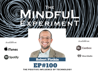 EP#100 -  The Positive Influence of Technology