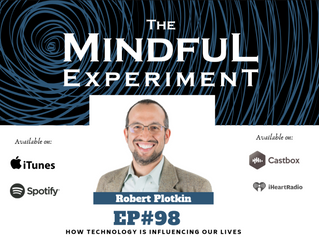 EP#98 - How Technology is Influencing Our Lives - Part I