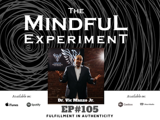 EP#105 - Fulfillment in Authenticity