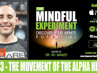 EP#43 - The Movement of  the Alpha Hippie