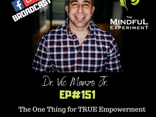 EP#151 - The One Thing for TRUE Empowerment