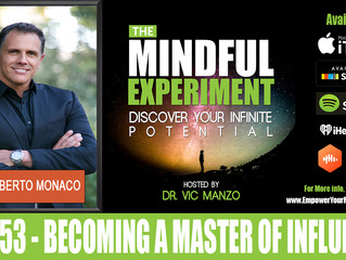 EP#53 - Becoming a Master of Influence