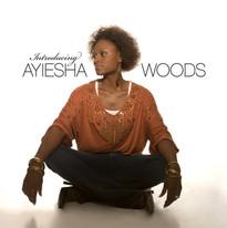 Ayiesha Woods - Introducing...