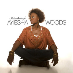 Ayiesha Woods - Introducing...
