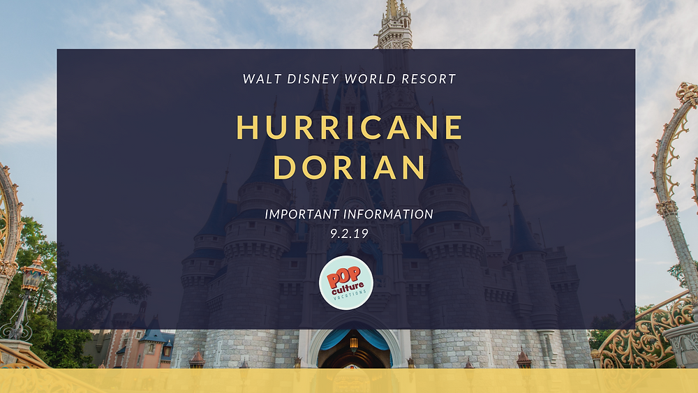 What to expect at WDW in anticipation of Hurricane Dorian