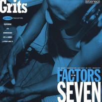 Grits - Factors Of The Seven