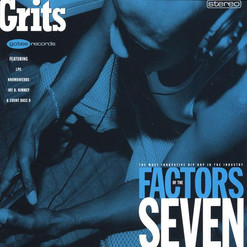 Grits - Factors Of The Seven