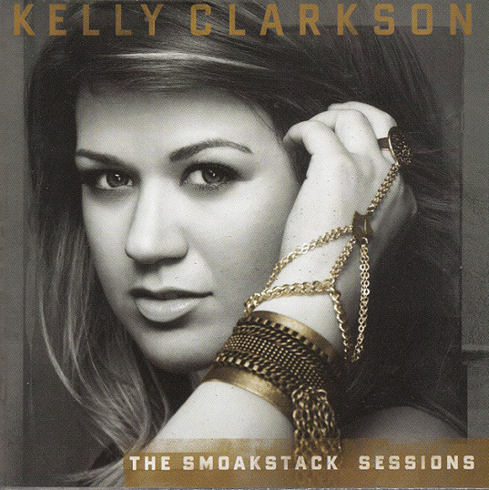 Kelly Clarkson - The Smoakstack Sessions Vol. 1