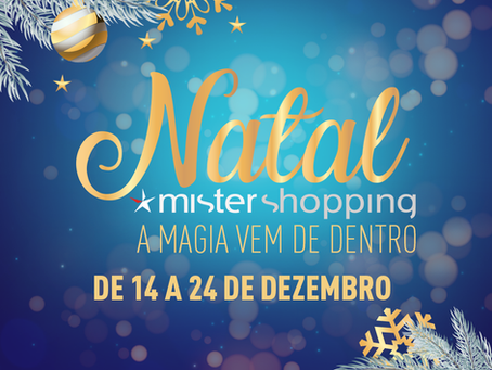 Natal Mister Shopping - A magia vem de dentro