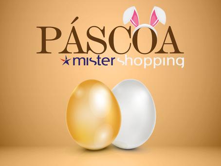 Páscoa Mister Shopping