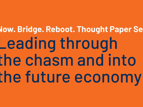Now. Bridge. Reboot. Thought Paper Series first month outlook