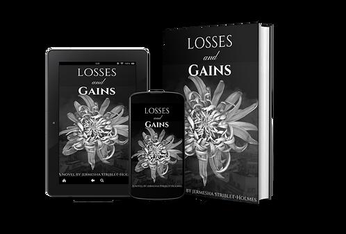 Losses And Gains, the Novel
