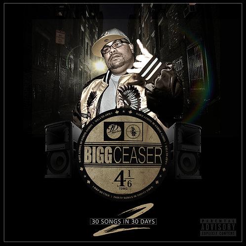 Bigg Ceaser - 30 Songs In 30 Days Part 2