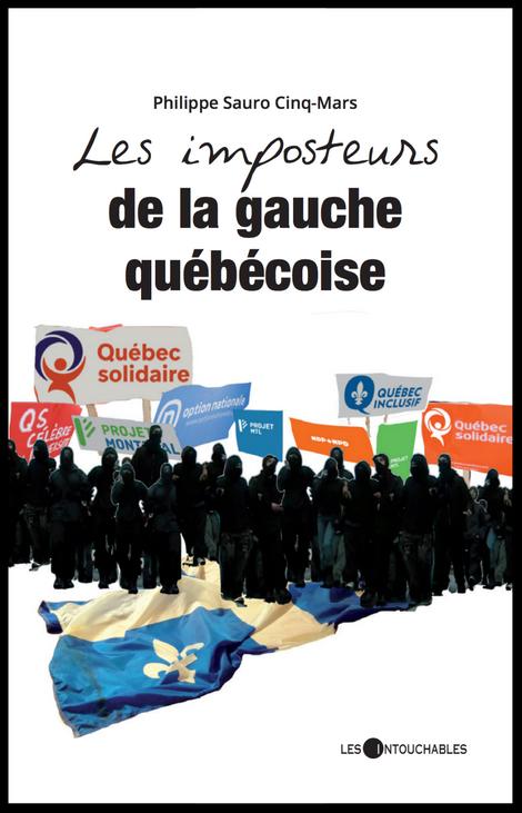 19,95$ - Les imposteurs de la gauche québécoise, 2018.