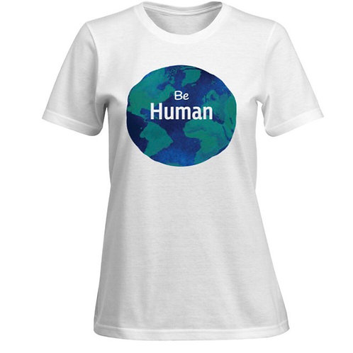 Women's cut Be Human T- Shirt White