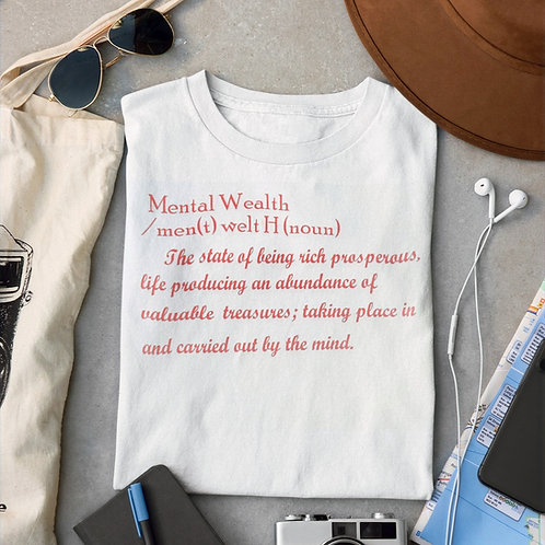 Mental Wealth Lifestyle T-shirt