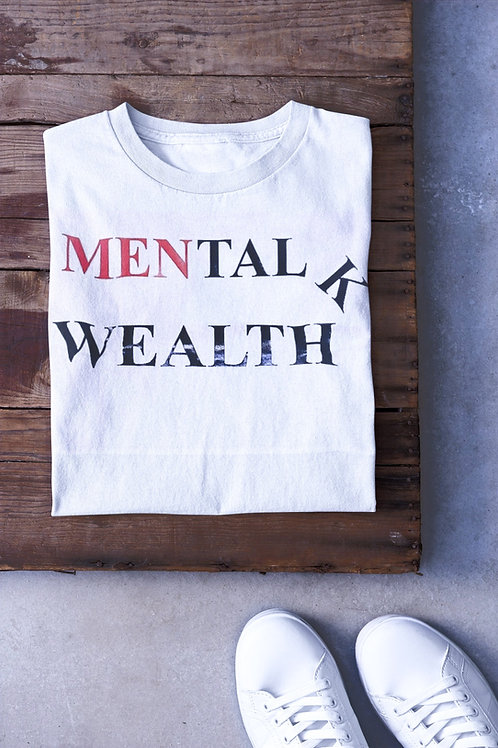 Men Talk - Mental Wealth T-Shirts