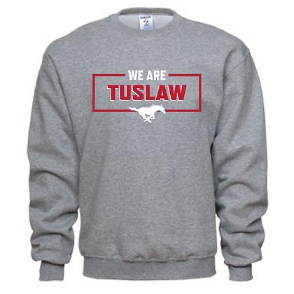 We Are Tuslaw Crew Neck Sweatshirt