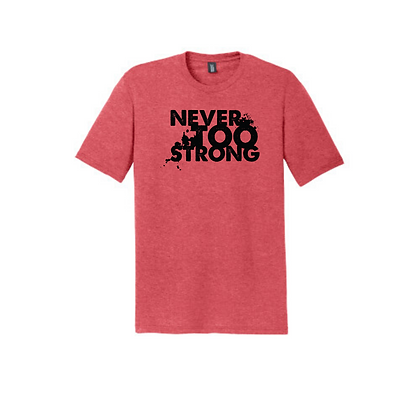 Never Too Strong Unisex Triblend