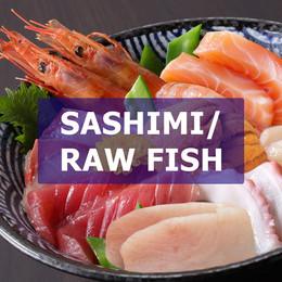 Sashimi/Raw Fish