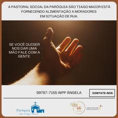 Pastoral Social da Paróquia São Tiago está fornecendo alimentação a moradores em situação de rua