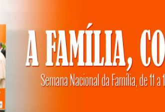 Hoje, segundo dia da Semana Nacional da Família,