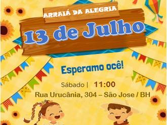 A Associação Assistencial São Tiago convida para o Arraiá da Alegria - tradicional festa junina das