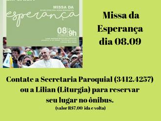 Missa da Esperança - Paróquia organiza transporte - Veja as informações.