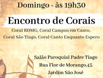 Neste domingo haverá Encontro de Corais no Salão Paroquial - Entrada Franca