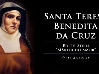 Hoje é festa de Santa Teresa Benedita da Cruz, judia convertida e vítima dos nazistas