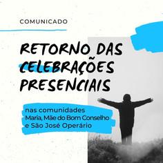 Retorno das Celebrações Presenciais nas Comunidades Maria, Mãe do Bom Conselho e São José Operário.